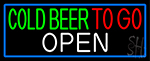 Cold Beer To Go With Blue Border LED Neon Sign