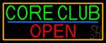 Core Club Open With Orange Border Neon Sign