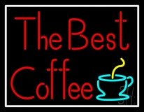 The Best Coffee LED Neon Sign