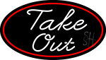 Cursive Take Out Oval With Red Border LED Neon Sign