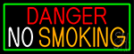 Danger No Smoking With Green Border LED Neon Sign