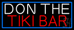 Don The Tiki Bar With Blue Border LED Neon Sign