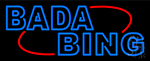 Double Stroke Blue Bada Bing LED Neon Sign