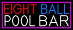 Eight Ball Pool Bar With Pink Border Neon Sign