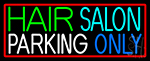 Hair Salon Parking Only Neon Sign