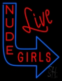 Live Nude Girls LED Neon Sign