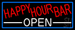 Happy Hour Bar Open With Blue Border Neon Sign
