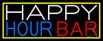 Happy Hour Bar With Yellow Border Neon Sign