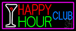 Happy Hour Club With Pink Border Neon Sign
