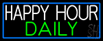 Happy Hours Daily With Blue Border Neon Sign