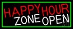 Happy Hour Zone Open With Green Border Neon Sign
