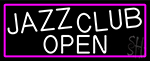 Jazz Club Open With Pink Border Neon Sign