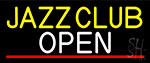 Jazz Club Open With Under Line Neon Sign