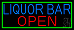 Liquor Bar Open With Green Border Neon Sign