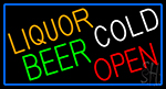 Liquors Beer Cold Open With Blue Border Neon Sign