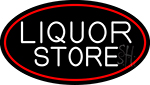 Liquor Store Oval With Red Border Neon Sign