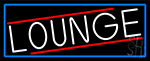 Lounge With Blue Border Neon Sign
