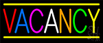 Multi Colored Vacancy With Yellow Border LED Neon Sign