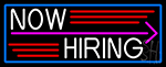 Now Hiring And Arrow With Blue Border Neon Sign