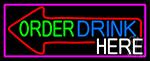 Order Drinks Here With Arrow With Pink Border LED Neon Sign