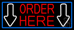 Order Here With Down Arrow With Blue Border LED Neon Sign