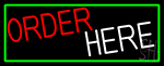 Order Here With Green Border LED Neon Sign