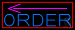 Order With Arrow With Red Border LED Neon Sign
