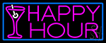 Pink Happy Hour And Wine Glass With Blue Border Neon Sign