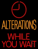 Alteration While You Wait LED Neon Sign