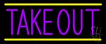 Purple Take Out LED Neon Sign