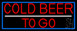 Red Cold Beer To Go With Blue Border LED Neon Sign