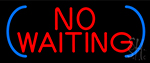 Red No Waiting LED Neon Sign