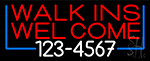 Red Walk Ins Welcome With Phone Number LED Neon Sign