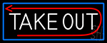 Take Out And Arrow With Blue Border LED Neon Sign