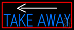 Take Out And Arrow With Red Border LED Neon Sign