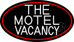 The Motel Vacancy With Red Border Neon Sign
