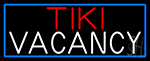 Tiki Vacancy With Blue Border LED Neon Sign