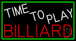 Time To Play Billiard With Green Border Neon Sign