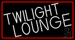 Twilight Lounge With Red Border Neon Sign
