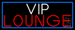 Vip Lounge With Blue Border Neon Sign