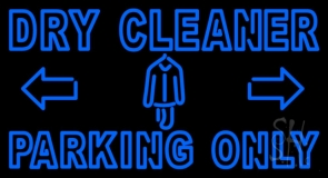 Double Stroke Dry Cleaner Parking Only LED Neon Sign