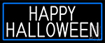White Happy Halloween With Blue Border LED Neon Sign