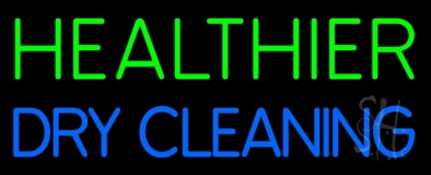 Healthier Dry Cleaning LED Neon Sign