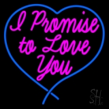 I Promise To Love You LED Neon Sign