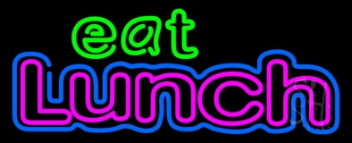 Eat Lunch LED Neon Sign