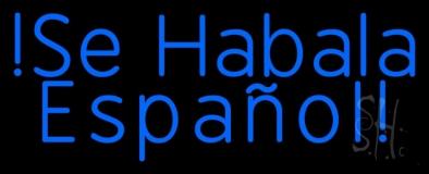 Blue Se Habla Espanol LED Neon Sign