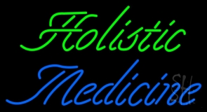 Holistic Medicine LED Neon Sign
