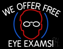 We Offer Free Eye Exams LED Neon Sign