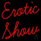 Erotic Show Strip Club LED Neon Sign