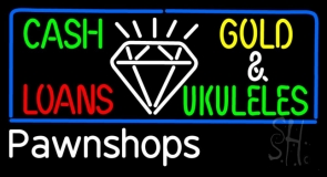 Cash Gold Loans Pawnshops LED Neon Sign